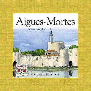 editions-equinoxe-516-imagier-du-patrimoine-aigues-mortes