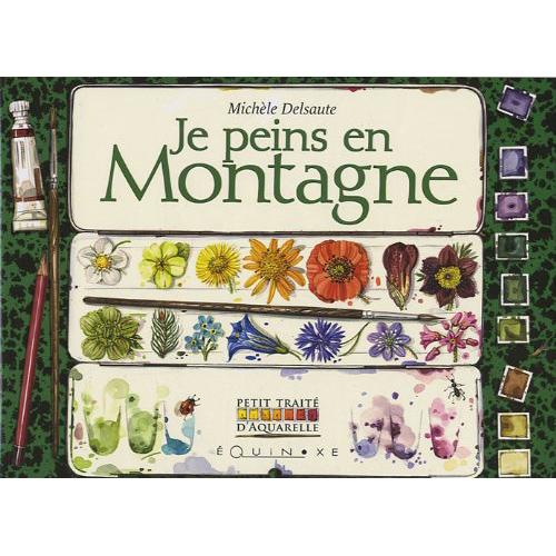 editions-equinoxe-602-petit-traite-d-aquarelle-je-peins-en-montagne
