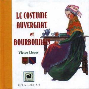 editions-equinoxe-208-carres-de-france-le-costume-auvergnat-et-bourbonnais