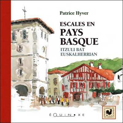editions-equinoxe-211-carres-de-france-escales-en-pays-basque