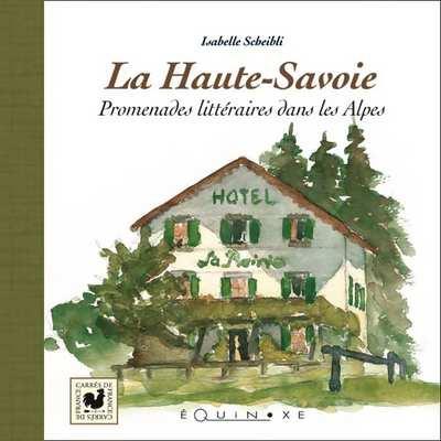 editions-equinoxe-214-carres-de-france-la-haute-savoie-promenades-litteraires-dans-les-alpes