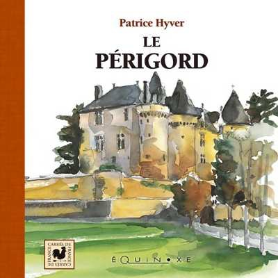 editions-equinoxe-220-carres-de-france-le-perigord