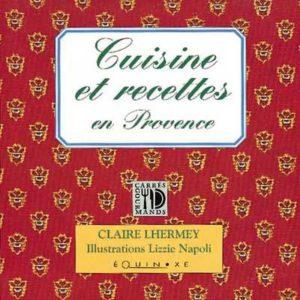 editions-equinoxe-242-carres-gourmands-cuisine-et-recettes-en-provence