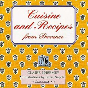 editions-equinoxe-243-carres-gourmands-cuisine-and-recipes-from-provence