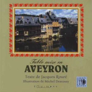 editions-equinoxe-249-carres-gourmands-table-mise-en-aveyron