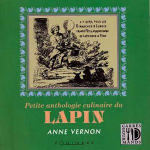 editions-equinoxe-255-carres-gourmands-petite-anthologie-culinaire-du-lapin