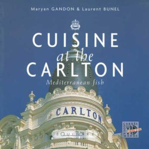 editions-equinoxe-289-carres-gourmands-cuisine-at-the-carlton-mediterranean-fishes-edition-anglaise