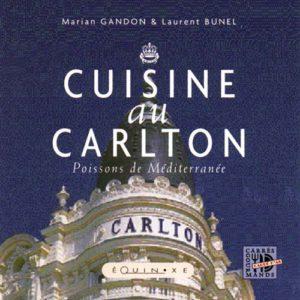 editions-equinoxe-290-carres-gourmands-cuisine-au-carlton-poissons-de-mediterranee