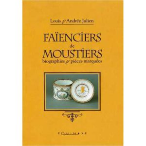 editions-equinoxe-351-hors-collection-faienciers-de-moustiers-biographies-et-pieces-marquees