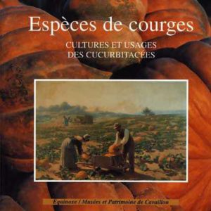 editions-equinoxe-362-limagier-especes-de-courges-cultures-et-usages-des-cucurbitacees