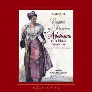 editions-equinoxe-368-limagier-costume-en-provence-larlesienne-et-la-mode-parisienne-du-xviiie-siecle-a-nos-jours