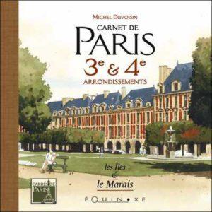 editions-equinoxe-40-carres-de-paris-carnet-de-paris-3e-4e-arrondissements-les-iles-et-le-marais