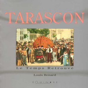 editions-equinoxe-412-le-temps-retrouve-tarascon-edition-revue-et-augmentee