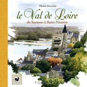 editions-equinoxe-438-carres-de-france-le-val-de-loire-de-saumur-a-saint-nazaire