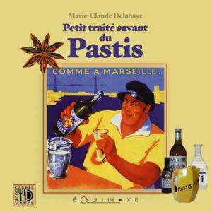 editions-equinoxe-45-carres-gourmands-petit-traite-savant-du-pastis