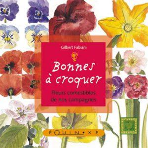 editions-equinoxe-468-carres-gourmands-bonnes-a-croquer-fleurs-commestibles-de-nos-campagnes