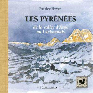 editions-equinoxe-472-carres-de-france-pyrenees-de-la-vallee-daspe-au-luchonnais
