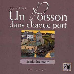 editions-equinoxe-48-carres-gourmands-un-poisson-dans-chaque-port-escales-bretonnes