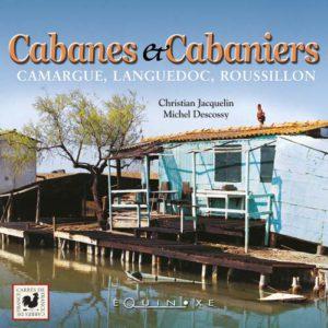 editions-equinoxe-499-carres-de-france-cabanes-et-cabaniers-camargue-languedoc-roussillon