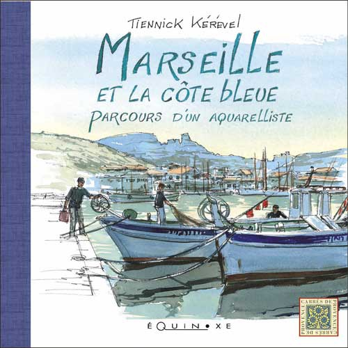 editions-equinoxe-534-carres-de-provence-marseille-et-la-cote-bleue