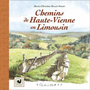editions-equinoxe-537-carres-de-france-chemin-de-haute-vienne-en-limousin