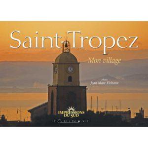 editions-equinoxe-594-impressions-du-sud-saint-tropez-mon-village