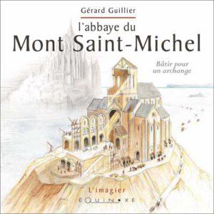 editions-equinoxe-616-limagier-l-abbaye-du-mont-saint-michel-batir-pour-un-archange