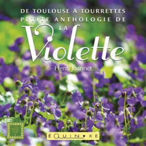 editions-equinoxe-636-carres-nature-petite-anthologie-de-la-violette