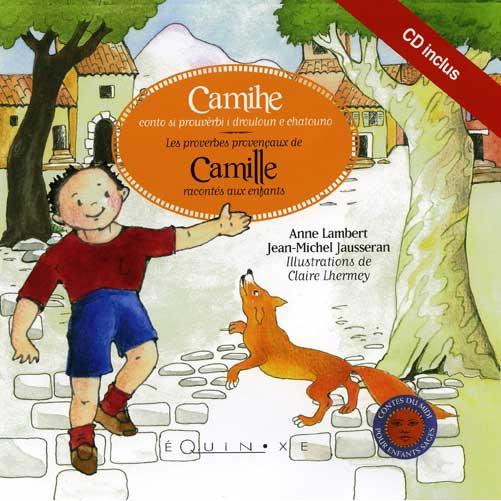 editions-equinoxe-641-contes-du-midi-pour-enfants-sage-camille-les-proverbes-provencaux-racontes-aux-enfants-livrescd