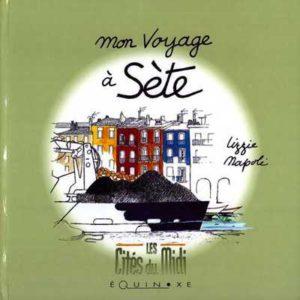 editions-equinoxe-66-les-cites-du-midi-mon-voyage-a-sete