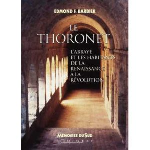editions-equinoxe-70-memoires-du-sud-le-thoronet-labbaye-et-les-habitantsde-la-renaissance-a-la-revolution
