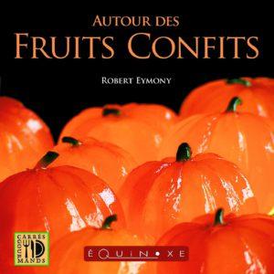editions-equinoxe-758-carres-gourmands-autour-des-fruits-confits