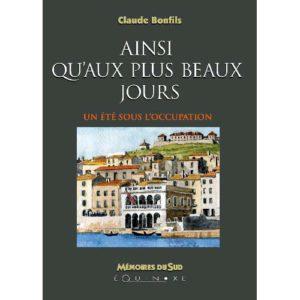 editions-equinoxe-764-memoires-du-sud-ainsi-quau-plus-beaux-jours-un-ete-sous-loccupation