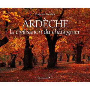 editions-equinoxe-767-impressions-du-sud-ardeche-la-civilisation-du-chataignier