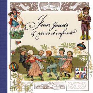 editions-equinoxe-78-sage-comme-une-image-jeux-jouets-et-reves-denfants-aide-memoire