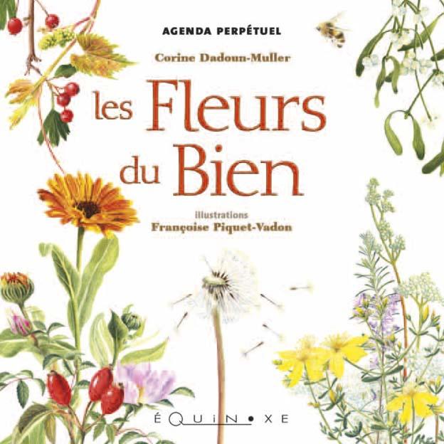 agenda perpetuel des fleurs du bien 9782841358779 editions equinoxe. Black Bedroom Furniture Sets. Home Design Ideas