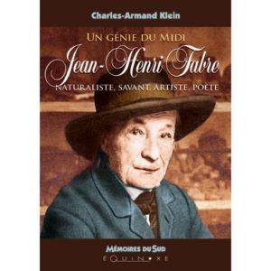 editions-equinoxe-797-memoires-du-sud-un-genie-du-midi-jean-henri-fabre-naturaliste-savantartiste-poete