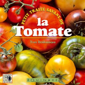 editions-equinoxe-800-carres-gourmands-petit-traite-savant-de-la-tomate