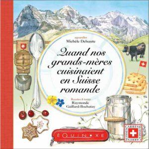 editions-equinoxe-801-carres-suisse-quand-nos-grands-meres-cuisinaient-en-suisse-romande