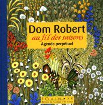 Dom Robert au fil des saisons