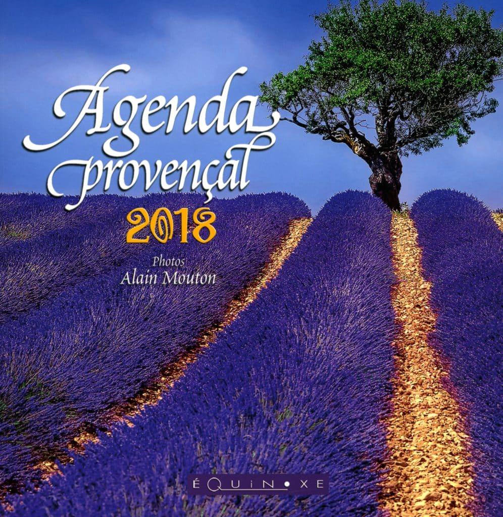agenda provencal 2018 grand format lavande 9782841359431 editions equinoxe. Black Bedroom Furniture Sets. Home Design Ideas