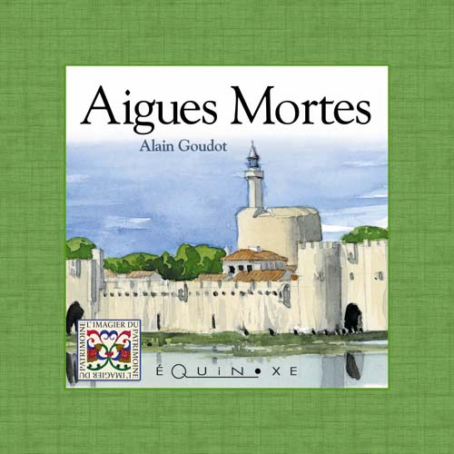 AIGUES-MORTES (English edition)