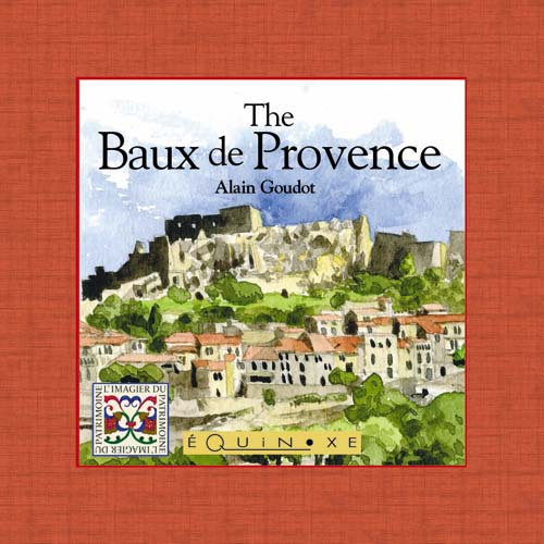 THE BAUX DE PROVENCE ( english ed.)