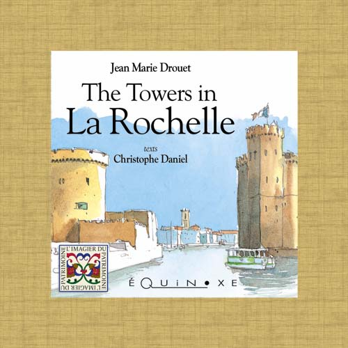 THE TOWERS IN LA ROCHELLE (english ed.)