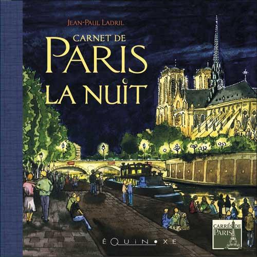 Le samedi 25 avril 2009 paris la nuit collection carrés de paris