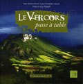 LE VERCORS PASSE A TABLE